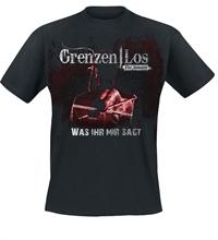 Grenzen|Los - Was Ihr mir sagt, T-Shirt